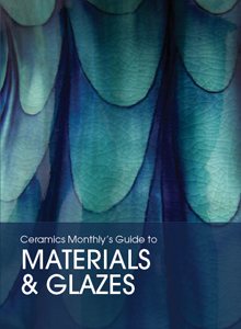 Ceramics Monthly's Guide to Materials & Glazes